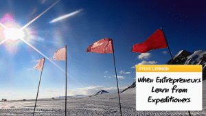 Can Entrepreneurs Learn from Expeditioners?
