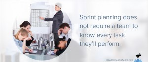 Teams Don't Need to Think of Everything During Sprint Planning
