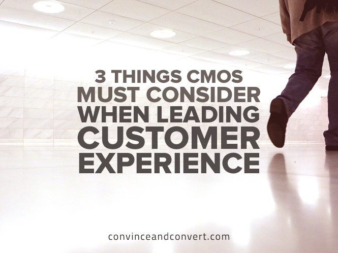 3-Things-CMOs-Must-Consider-When-Leading-Customer-Experience