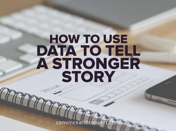 How-to-Use-Data-to-Tell-a-Stronger-Story
