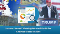 Lessons Learned: What Big Data and Predictive Analytics Missed in 2016